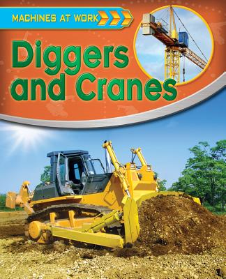 Diggers and Cranes By Gifford, Clive