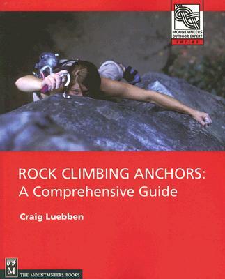 Rock Climbing Anchors By Luebben, Craig